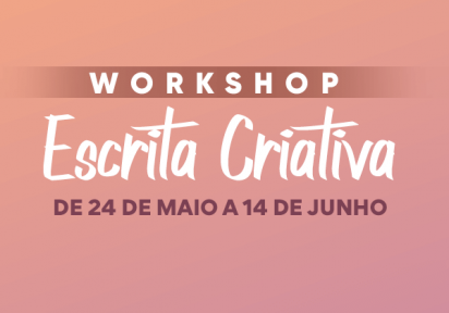 Workshop – Escrita Criativa